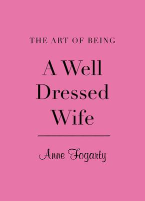 The Art of Being a Well-Dressed Wife