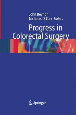 Progress in Colorectal Surgery