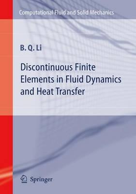 Discontinuous Finite Elements in Fluid Dynamics and Heat Transfer