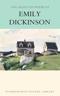 The Selected Poems of Emily Dickinson