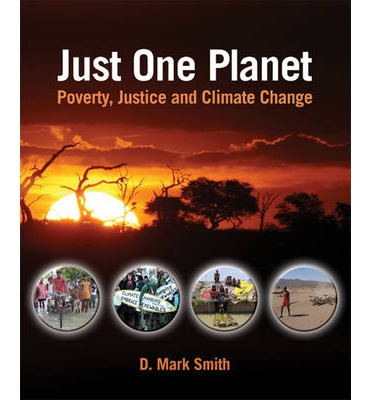 Just One Planet : Poverty, Justice, and Climate Change