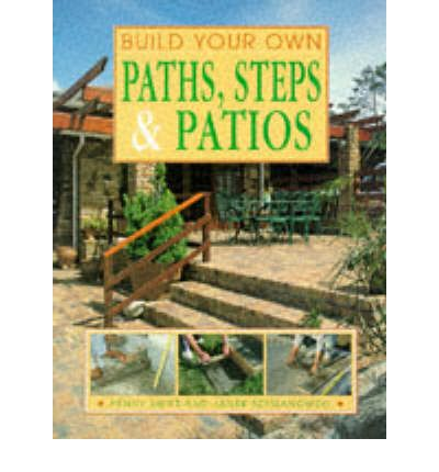 Build Your Own Paths, Steps and Patios