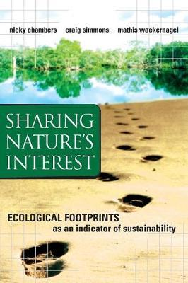 Sharing Nature's Interest : Ecological Footprints as an Indicator of Sustainability