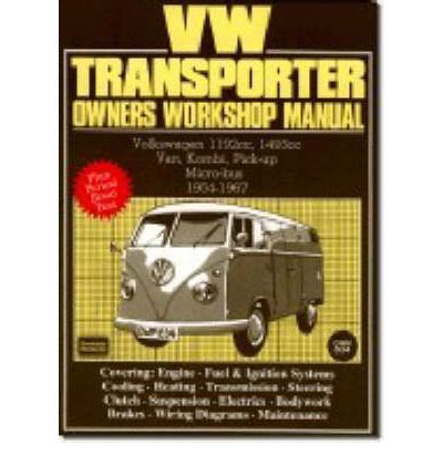 Volkswagen Workshop Manual: Vw Transporter 1954-67: Part No Owm834