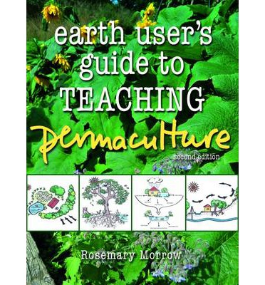Earth User's Guide to Teaching Permaculture