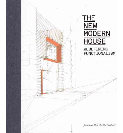The New Modern House : Redefining Functionalism