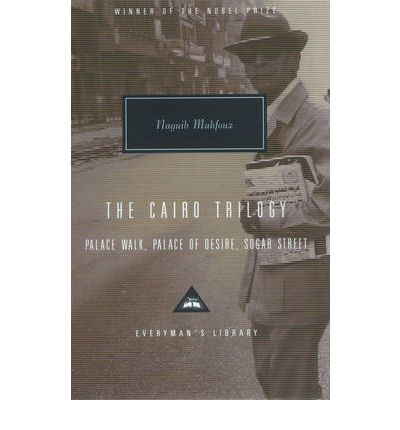 Topic the cairo trilogy palace walk palace of desire sugar naguib mahfouz the cairo trilogy palace walk palace of desire sugar street author naguib mahfouz number of pages published date publisher fandeluxe Gallery