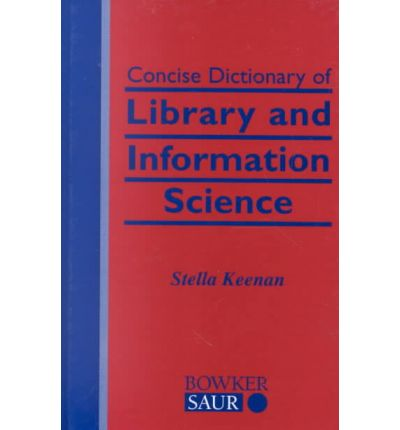 Free book downloads torrents Concise Dictionary of Library and Information Science PDF RTF DJVU