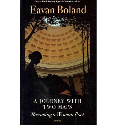poetry of eavan boland essay This is a book of being and becoming it is about being a poet it is also about the  long process of becoming one, writes eavan boland these inspiring essays.
