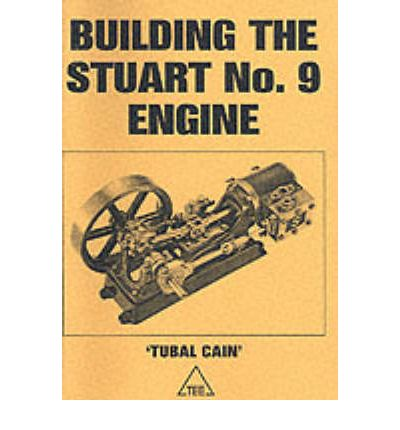 Building the Stuart No.9 Engine