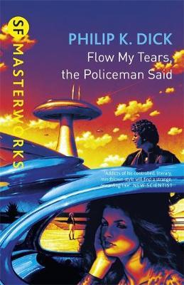 Flow, My Tears, the Policeman Said