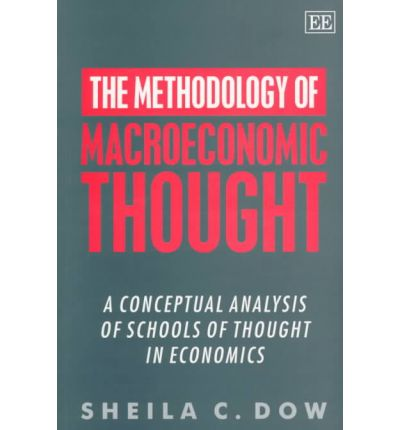 schools of thought in economics Competing schools of thought in macroeconomics ‐ an ever‐emerging consensus author(s): bill gerrard (university of leeds, leeds, uk) acknowledgements: this article is based on the following books: chrystal and price (1994), cowen and kroszner (1994), davidson (1994), dore et al (1994), farmer (1993) and.