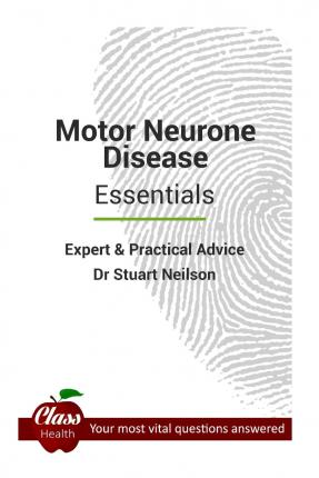 Motor Neurone Disease Essentials Dr Stuart Neilson