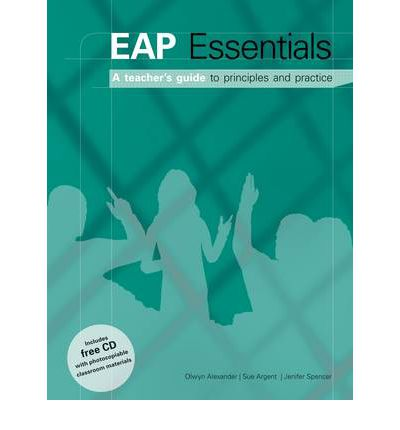 EAP Essentials : A Teacher's Guide to Principles and Practice