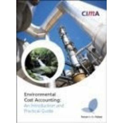 environmental management accounting an introduction and case studies for australia 12 case studies on the use of accounting for ethical, social, environmental and working to a group-wide environmental management.