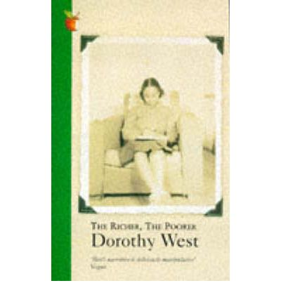 the richer the poorer by dorothy west The richer, the poorer by dorothy west (1995) is a luminous collection of stories and autobiographical essays selected and introduced by the author.