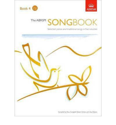 The ABRSM Songbook: Book 4: Selected Pieces and Traditional Songs in Five Volumes