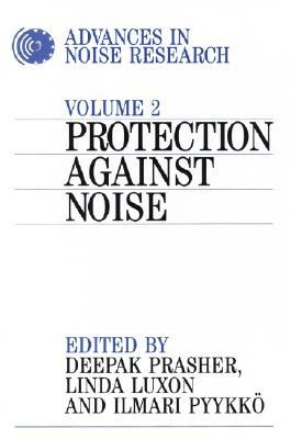 Advances in Noise Research: Protection Against Noise v. 2