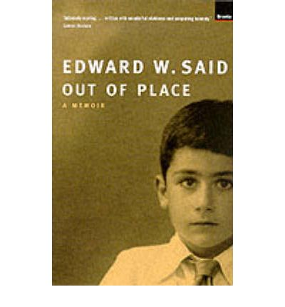 edward saids memoir out of place It is a unique place, the must-visit bookshop in east jerusalem and the  palestinian territories  educational bookshop owned and ran by the late  edward said's family read more about said's family business in his memoir out  of place.