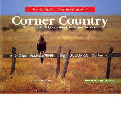 Australian Geographic Book of Corner Country