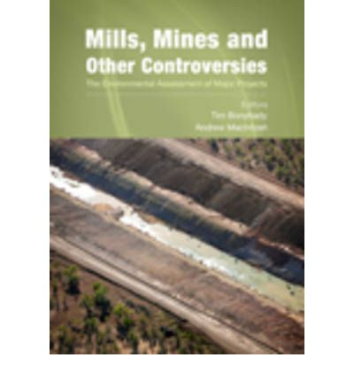 Mills, Mines and Other Controversies