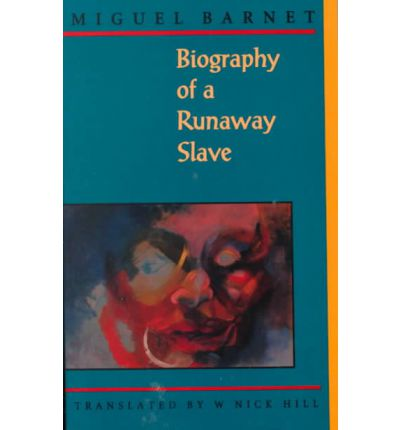 essay on biography of a runaway slave Discussed in biography in miguel barnet biografía de un cimarrón (1966 biography of a runaway slave , also published as the autobiography of a runaway slave ), a trend-setting book that inaugurated and then became the standard for what was to be known as testimonio , or testimonial narrative, in latin america.