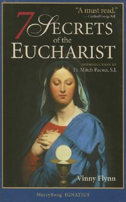 The Seven Secrets of the Eucharist