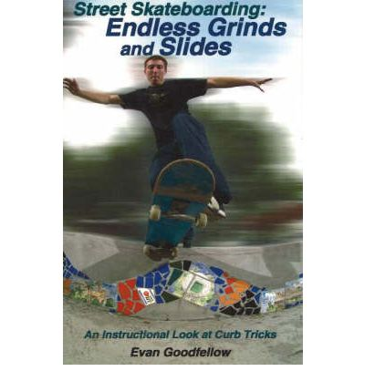 Street Skateboarding, Endless Grinds and Slides