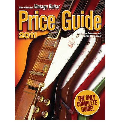 2011 Official Vintage Guitar Magazine Price Guide