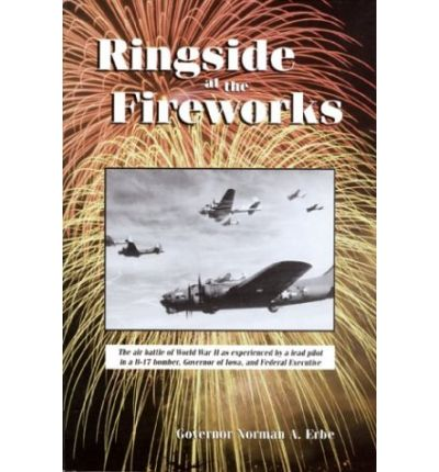 Download di Kindle in formato Kindle Ringside at the Fireworks PDF FB2 by Governor Norman A Erbe