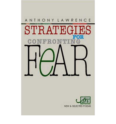 Strategies for Confronting Fear