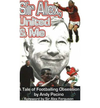 Sir Alex, United and Me