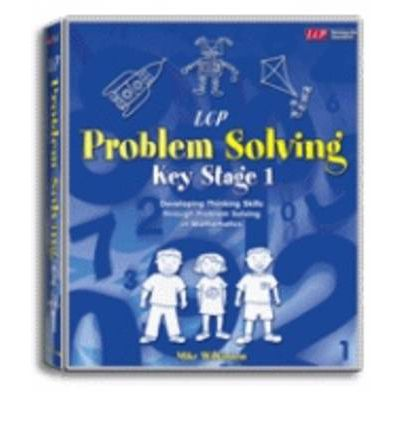 Problem Solving : Key Stage 2 Years 3 & 4
