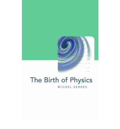 The Birth of Physics