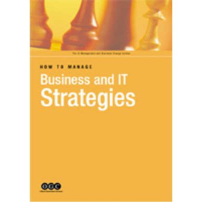 How to Manage Business and IT Strategies