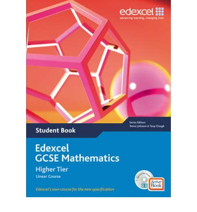 Edexcel GCSE Maths 2006: Linear Higher Student Book and Active Book