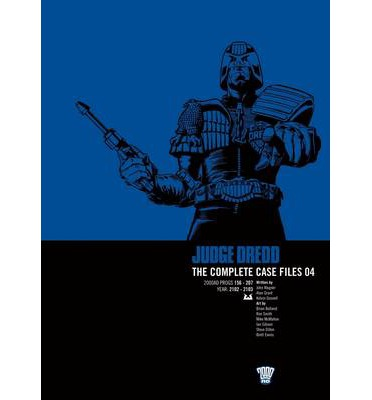 Judge Dredd: Complete Case Files v. 4