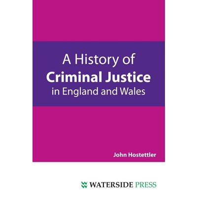history of criminal justice The history of crime and punishment is an important, yet under-resourced area of  criminology and criminal justice this valuable book provides concise but.