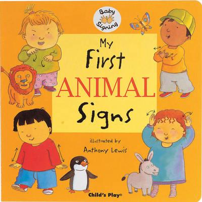 My First Animal Signs : BSL (British Sign Language)