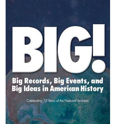 BIG! Records Events and Ideas in American History : Stacey ...