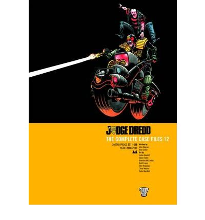 Judge Dredd: Complete Case Files v. 12