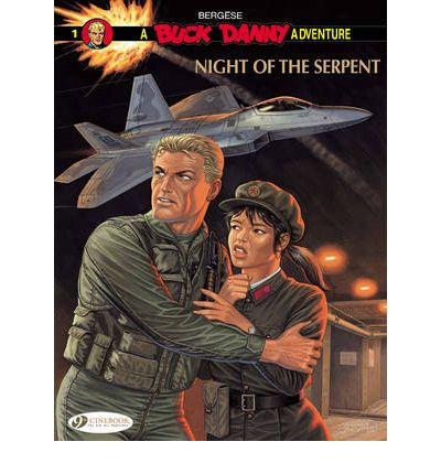 Buck Danny: Night of the Serpent v. 1