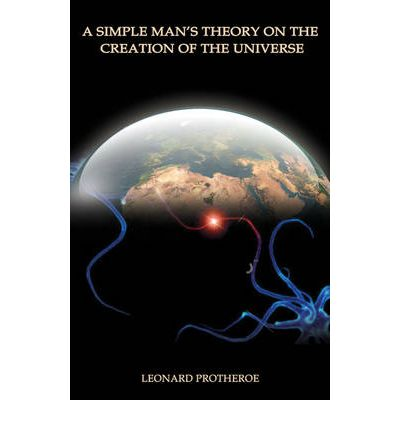 an analysis of two popular theories explaining the creation of the universe Each of these two theories proposes a history with some natural natural evolution was god's method of creation, with the universe designed so physical.