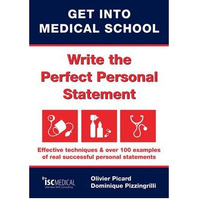 Get into Medical School - Write the Perfect Personal Statement