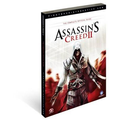 Assassin's Creed 2 : The Complete Official Guide