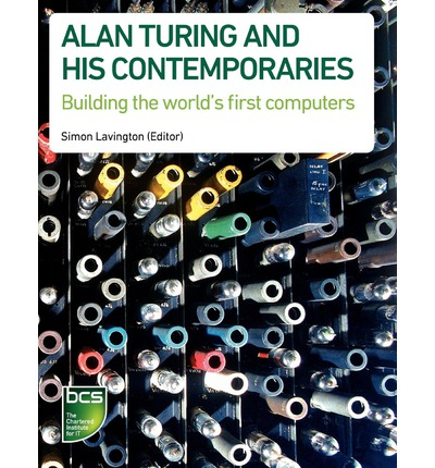 Alan Turing and His Contemporaries