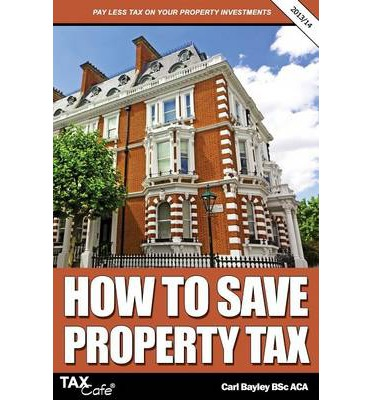 Carl Bayley How To Save Property Tax