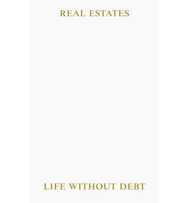 Real Estates: Life without Debt