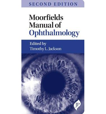 moorfields manual of ophthalmology timothy l jackson moorfields handbook ophthalmology moorfields manual of ophthalmology pdf free download