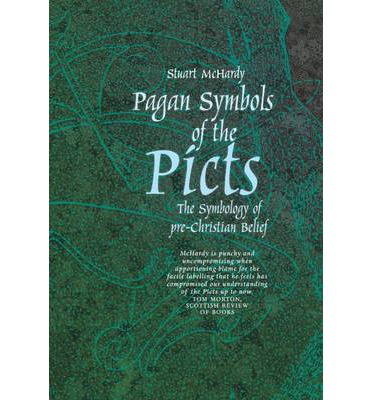 The Pagan Symbols of the Picts